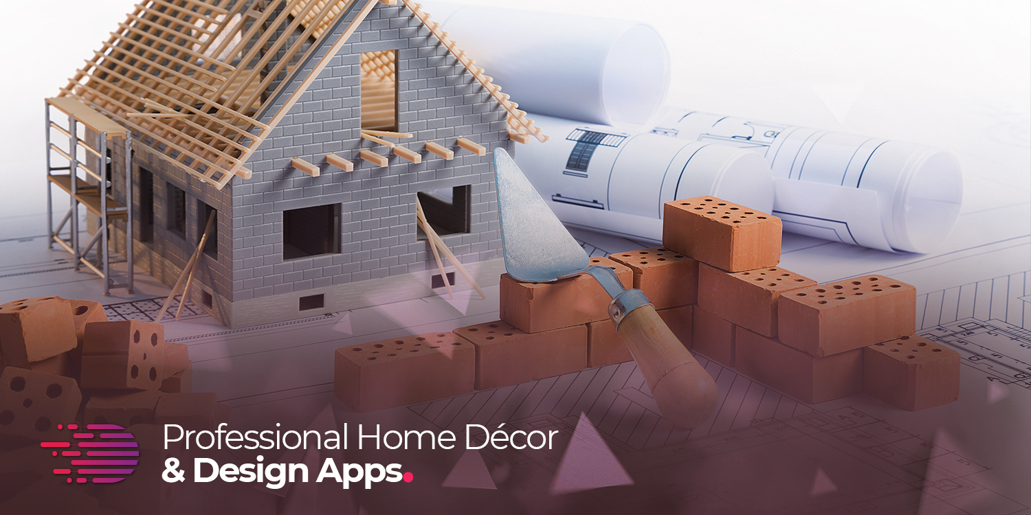 7 Apps for Home and Interior Designs
