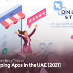 Top Trending Online Shopping Apps in the UAE [2021] Featured Image